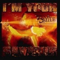TOXIC-SMILE_I-m-Your-Saviour