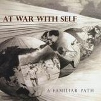 AT-WAR-WITH-SELF_A-Familiar-Path