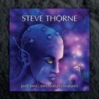 STEVE-THORNE_Emotional-Creatures-Part-Two