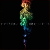 STEVE-THORNE_Into-The-Ether