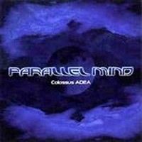 Album PARALLEL MIND Colossus Adea (2005)