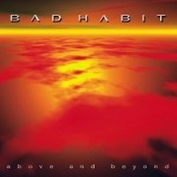BAD-HABIT_Above-and-Beyond