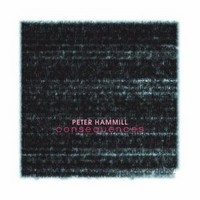 PETER-HAMMILL_Consequences
