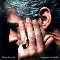 PETER-HAMMILL_Everyone-You-Hold