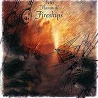 PETER-HAMMILL_Fireships