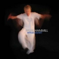 PETER-HAMMILL_What-Now-