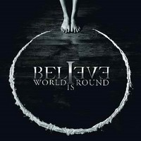 BELIEVE_World-Is-Round