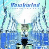Album HAWKWIND Blood Of The Earth (2010)