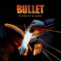 BULLET_Storm-Of-Blades