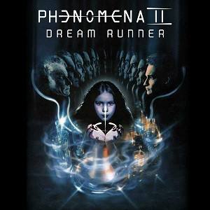 Album PHENOMENA Dream Runner (remastered) (2018)