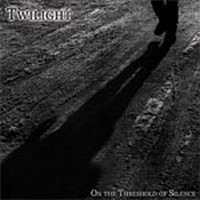 TWILIGHT_On-The-Threshold-Of-Silence