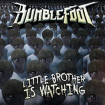 BUMBLEFOOT_Little-Brother-Is-Watching