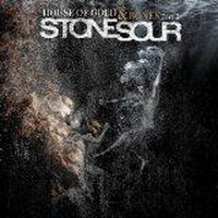 Album STONE SOUR House Of Gold And Bones - Part 2 (2013)