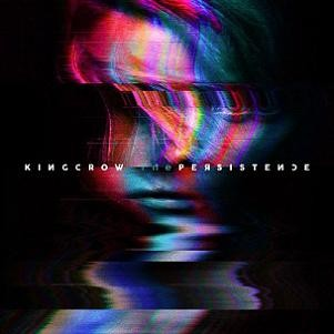 KINGCROW_The-Persistence