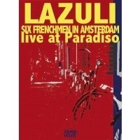 LAZULI_Six-Frenchmen-In-Amsterdam--Live-At-Pa