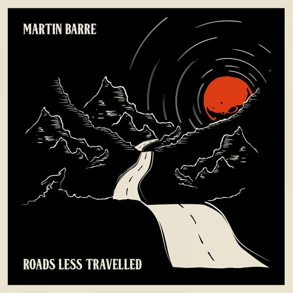 MARTIN-BARRE_Roads-Less-Travelled