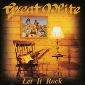 GREAT-WHITE_Let-It-Rock