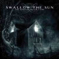 Album SWALLOW THE SUN The Morning Never Came (2003)
