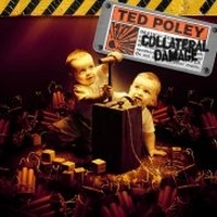 TED-POLEY_Collateral-Damage