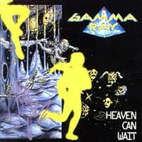 GAMMA-RAY_Heaven-Can-Wait