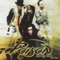 POISON_Crack-A-Smile--And-More-