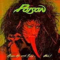 POISON_Open-Up-And-Say--Ahh