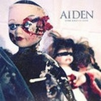 AIDEN_Some-Kind-Of-Hate
