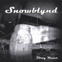 SNOWBLYND_Dirty-Water