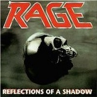 Album RAGE Reflections Of A Shadow (1990)