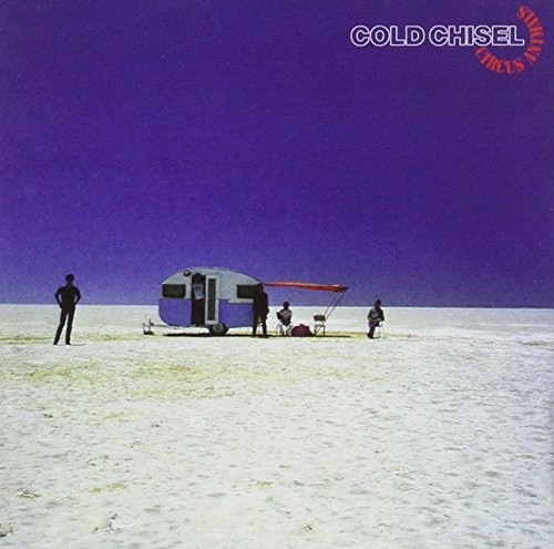 COLD-CHISEL_Circus-Animals