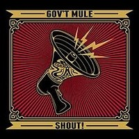 Album GOV'T MULE Shout! (2013)