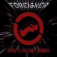 FOREIGNER_Can-t-Slow-Down