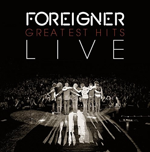 FOREIGNER_Greatest-Hits-Live