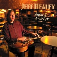 JEFF-HEALEY_Among-Friends