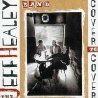 JEFF-HEALEY_Cover-To-Cover