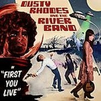 DUSTY-RHODES--THE-RIVER-BAND_First-You-Live