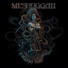 MESHUGGAH_The-Violent-Sleep-Of-Reason