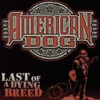 AMERICAN-DOG_Last-Of-A-Dying-Breed