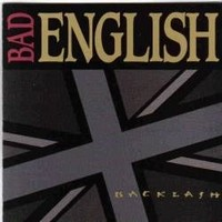 BAD-ENGLISH_Backlash