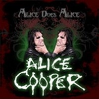 Album ALICE COOPER Alice Does Alice (2010)