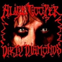 Album ALICE COOPER Dirty Diamonds (2005)
