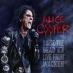 Album ALICE COOPER Raise The Dead Live From Wacken (2014)