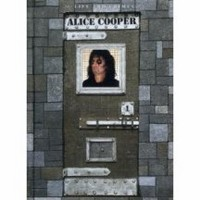 Album ALICE COOPER The Live And Crimes Of Alice Cooper (2008)