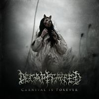 DECAPITATED_Carnival-Is-Forever