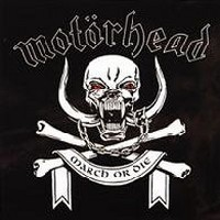MOTORHEAD_March-Ör-Die