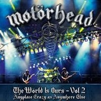 MOTORHEAD_The-Wörld-Is-Ours-–-Vol-2-Anyplace-