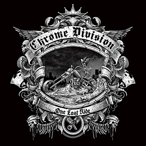 CHROME-DIVISION_One-Last-Ride