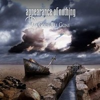 Album APPEARANCE OF NOTHING All Gods Are Gone (2010)