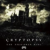CRYPTOPSY_The-Unspoken-King