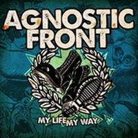 AGNOSTIC-FRONT_My-Life-My-Way